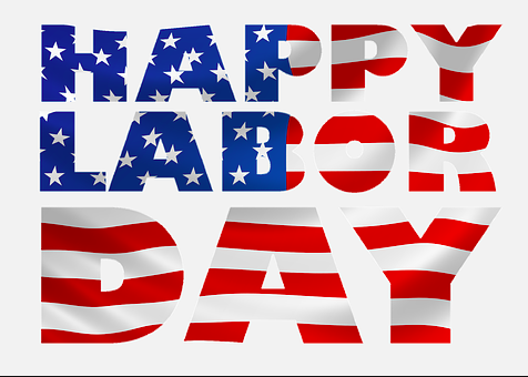 Monday is Labor Day – The Traditional end of Summer